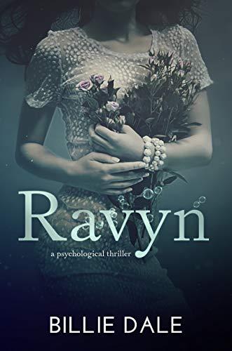 Ravyn: A Psychological Thriller