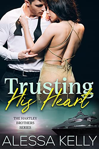 Trusting His Heart: A Billionaire Romantic Suspense Novel (The Hartley Brothers Series Book 1)