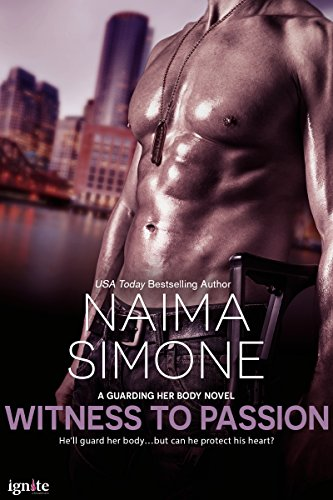 Witness to Passion (Guarding Her Body Book 1)
