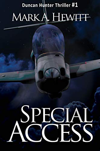Special Access (Duncan Hunter Thriller Book 1)