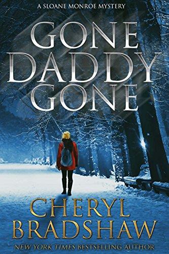 Gone Daddy Gone (Sloane Monroe Book 7)