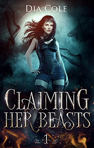 Claiming Her Beasts Book One