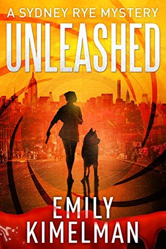 Unleashed: Sydney Rye Mysteries #1