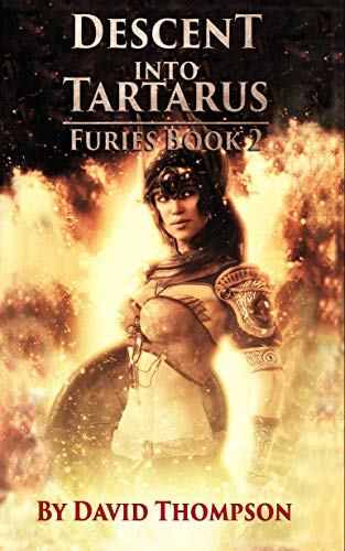 Descent into Tartarus: the Furies, Book 2