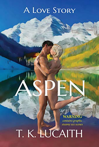 Aspen: a Love Story