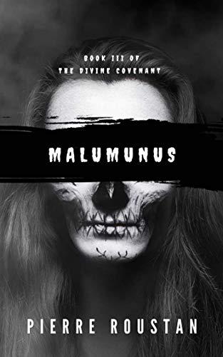 Malumunus (The Divine Covenant Book 3)