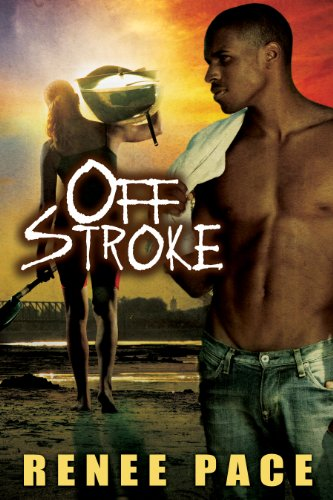Off Stroke (Nitty Gritty series Book 2)