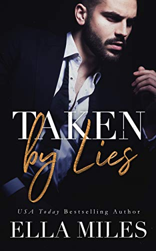 Taken by Lies (Truth or Lies Book 1)