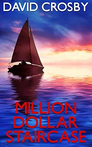 Million Dollar Staircase: A Florida Thriller (Will Harper Mystery Series Book 1)