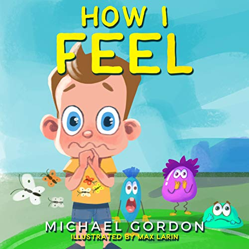 How I Feel: Emotions & Feelings Books For Kids, Children Ages 4 6, Preschool, Activity Pages