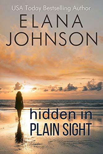 Hidden in Plain Sight: A Sweet Romantic Suspense (Forbidden Lake Romance Book 1)
