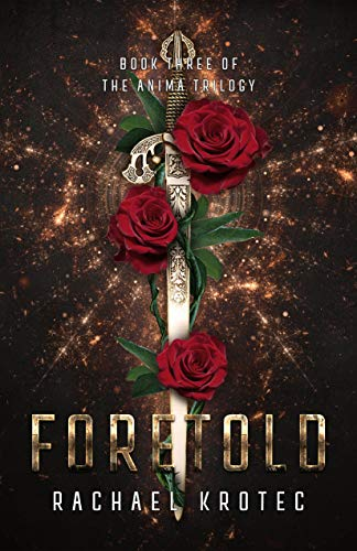 Foretold (The Anima Trilogy Book 3)