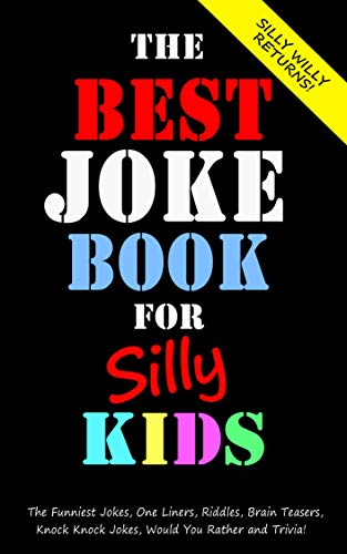 The Best Joke Book for Silly Kids