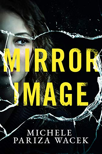 Mirror Image: A gripping psychological thriller/serial killer mystery (The Riverview Mysteries)