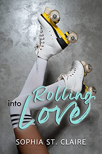 Rolling into Love (Love & Rollerskates Series Book 1)