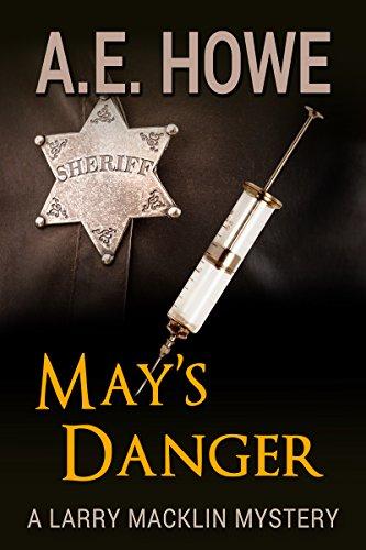 May's Danger (Larry Macklin Mysteries Book 7)