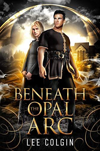 Beneath the Opal Arc: Immortal Jewels Volume I: (MM Medieval Fantasy Romance)