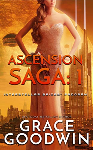 Ascension Saga: 1 (Interstellar Brides®: Ascension Saga)
