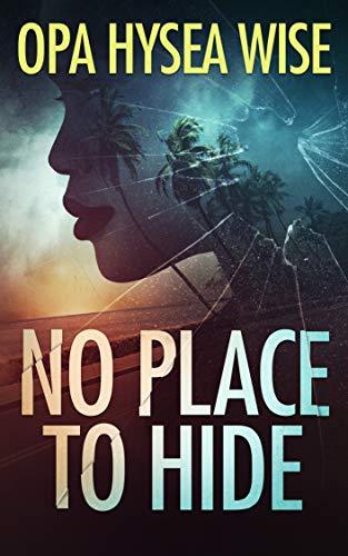 No Place to Hide: A Novel