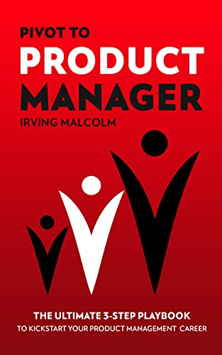 Pivot to Product Manager