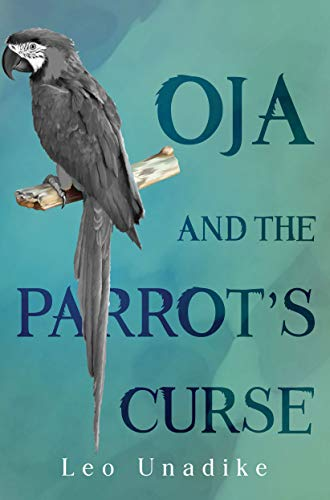 Oja and the Parrot's Curse