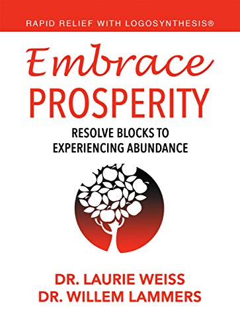 Embrace Prosperity: Resolve Blocks to Experiencing Abundance