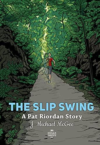 The Slip Swing (A Pat Riordan Story Book 2)