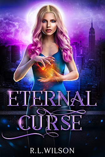 Eternal Curse: A New Adult Urban Fantasy Series (The Urban Fae Series Book 1)