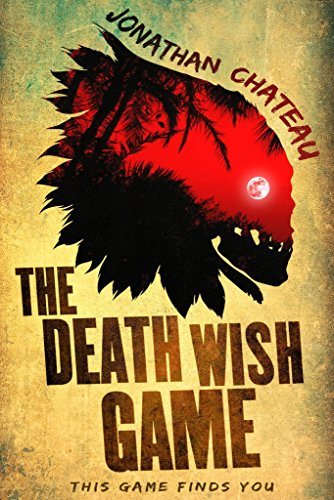 The Death Wish Game: A Supernatural Horror