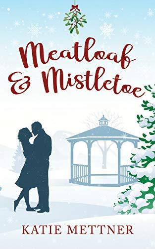 Meatloaf and Mistletoe