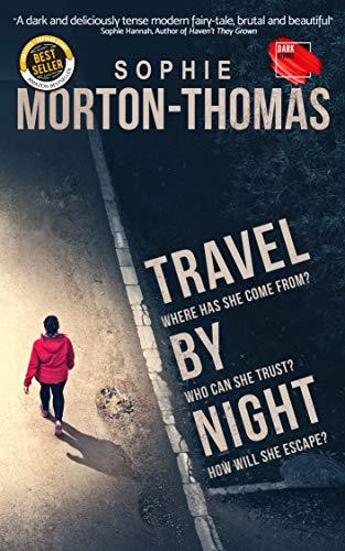 Travel by Night: A gripping thriller noir