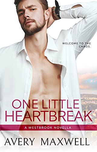One Little Heartbreak: A Small-Town Single Dad Romance (Westbrook Series)