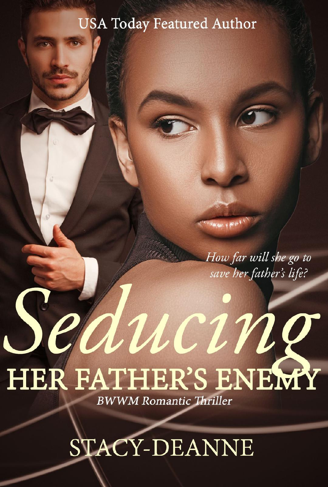 Seducing Her Father's Enemy