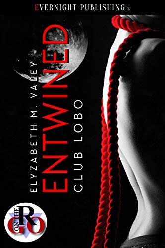 Entwined (Club Lobo Book 1)
