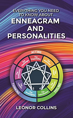 Everything You Need to Know About Enneagram and Personalities