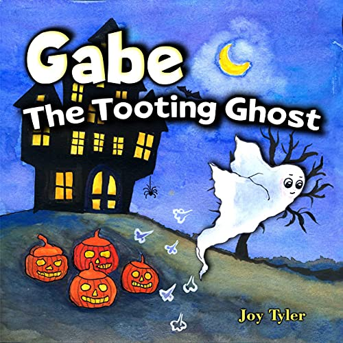 Gabe The Tooting Ghost: A Funny Halloween Picture Book For Kids and Adults About a Farting Ghost, A Read Aloud Halloween Story Book (Fartastic Tales 7)