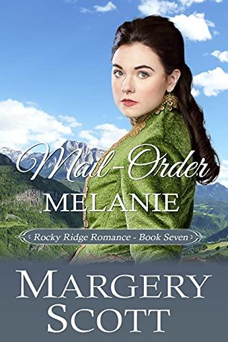 Mail-Order Melanie