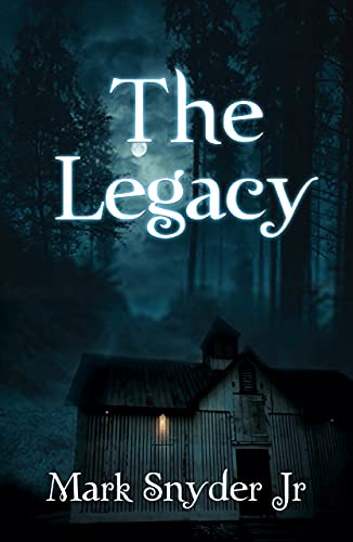 The Legacy: Volume I (The Legacy Series Book 1)