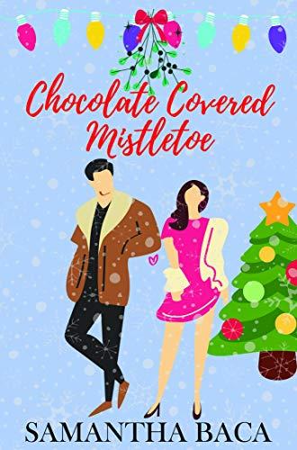 Chocolate Covered Mistletoe