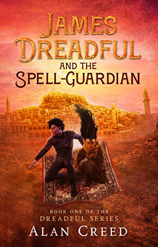 James Dreadful and the Spell-Guardian (The Dreadful Series Book 1)