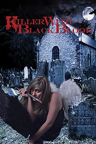Killer With Black Blood (Killer Series Book 3)