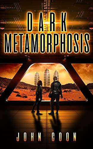 Dark Metamorphosis (Alien People Chronicles Book 2)