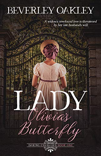 Lady Olivia's Butterfly: A Regency Mystery (Scandalous: Daring Charades in the Pursuit of Love Book 1)