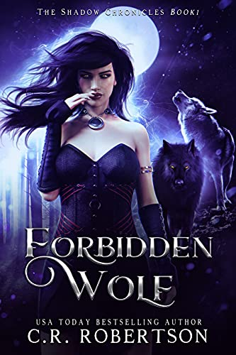 Forbidden Wolf (The Shadow Chronicles Book 1)