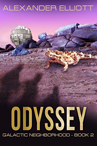 Odyssey: A first-contact colony ship space opera. (Galactic Neighborhood Book 2)