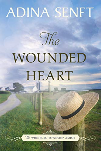 The Wounded Heart: Amish Romance (The Whinburg Township Amish Book 1)