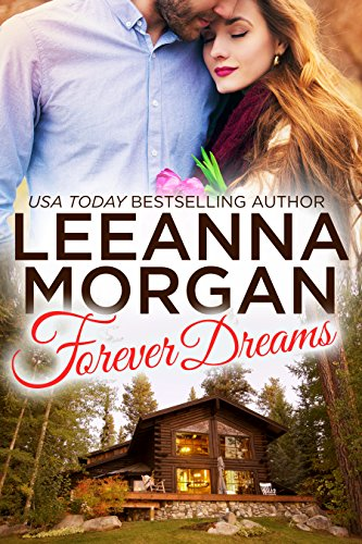 Forever Dreams: A Small Town Romance (Montana Brides, Book 1)
