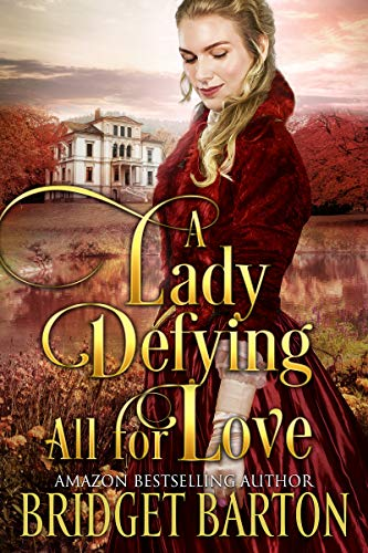 A Lady Defying All for Love