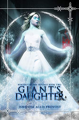 Giant's Daughter (Winter's Queen Book 2)