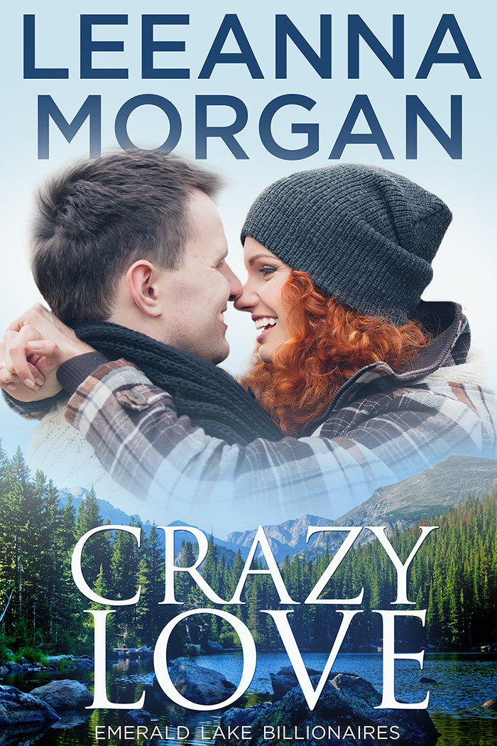 Crazy Love: A Sweet Small Town Romance